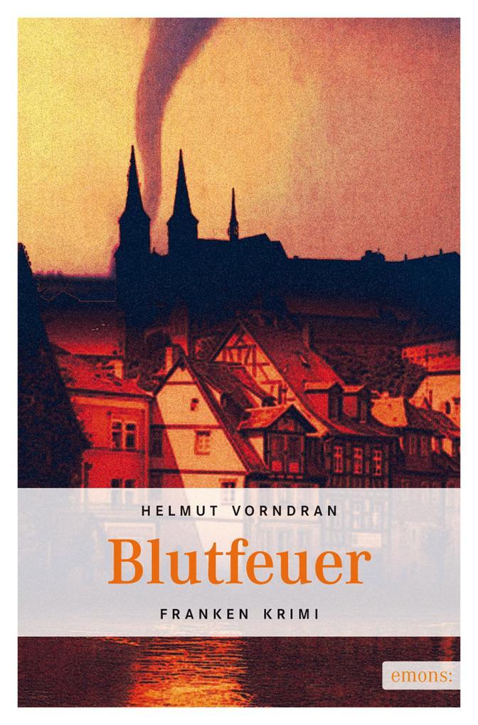 Blutfeuer als eBook von Helmut Vorndran