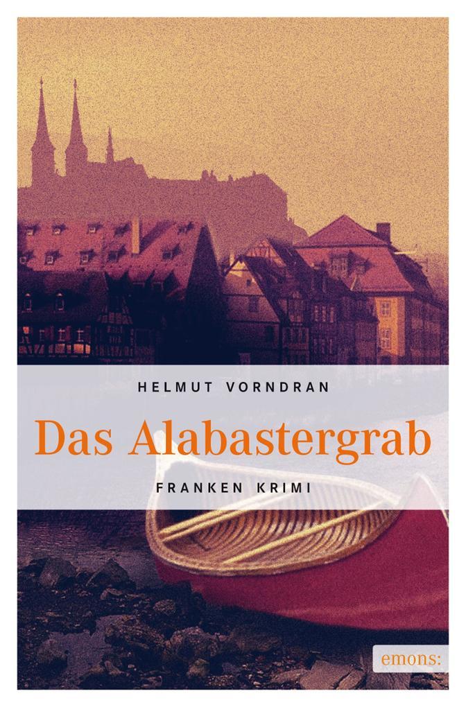 Das Alabastergrab als eBook von Helmut Vorndran