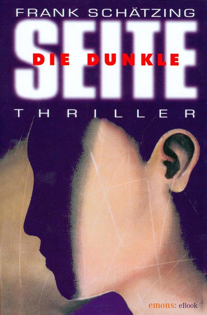 Die Dunkle Seite als eBook von Frank Schätzing