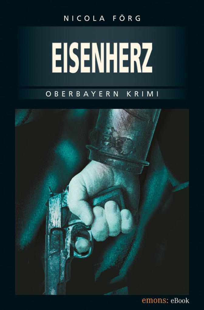 Eisenherz als eBook von Nicola Förg