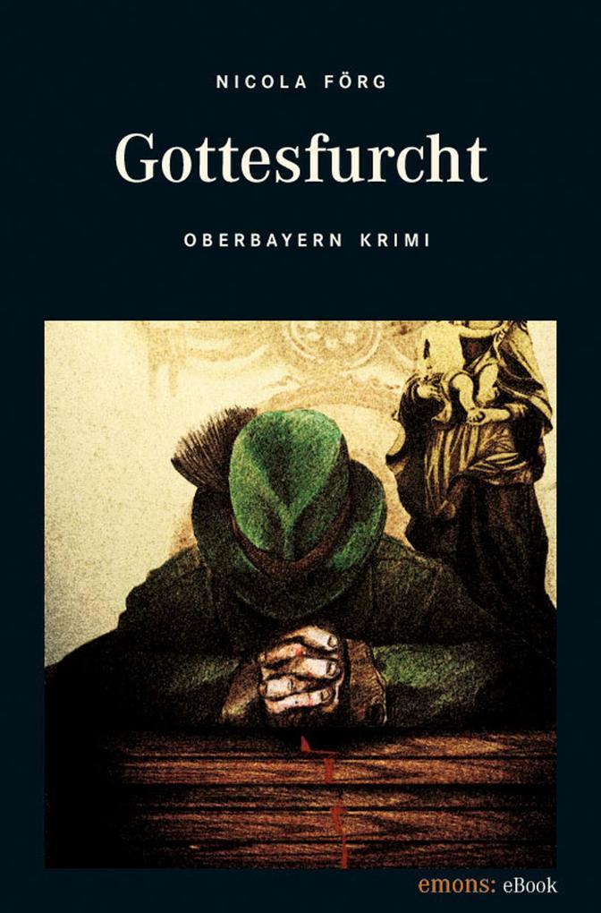 Gottesfurcht als eBook von Nicola Förg
