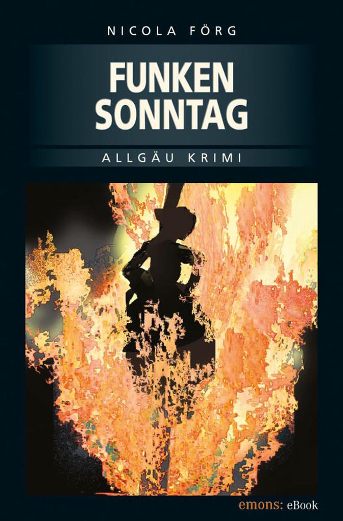 Funkensonntag als eBook von Nicola Förg