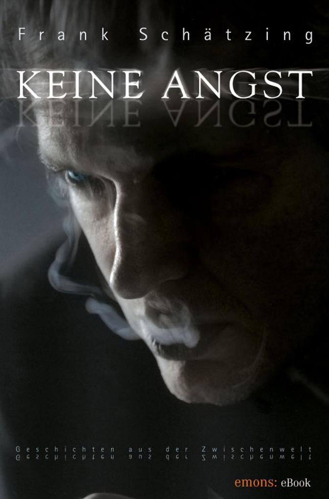 Keine Angst als eBook von Frank Schätzing