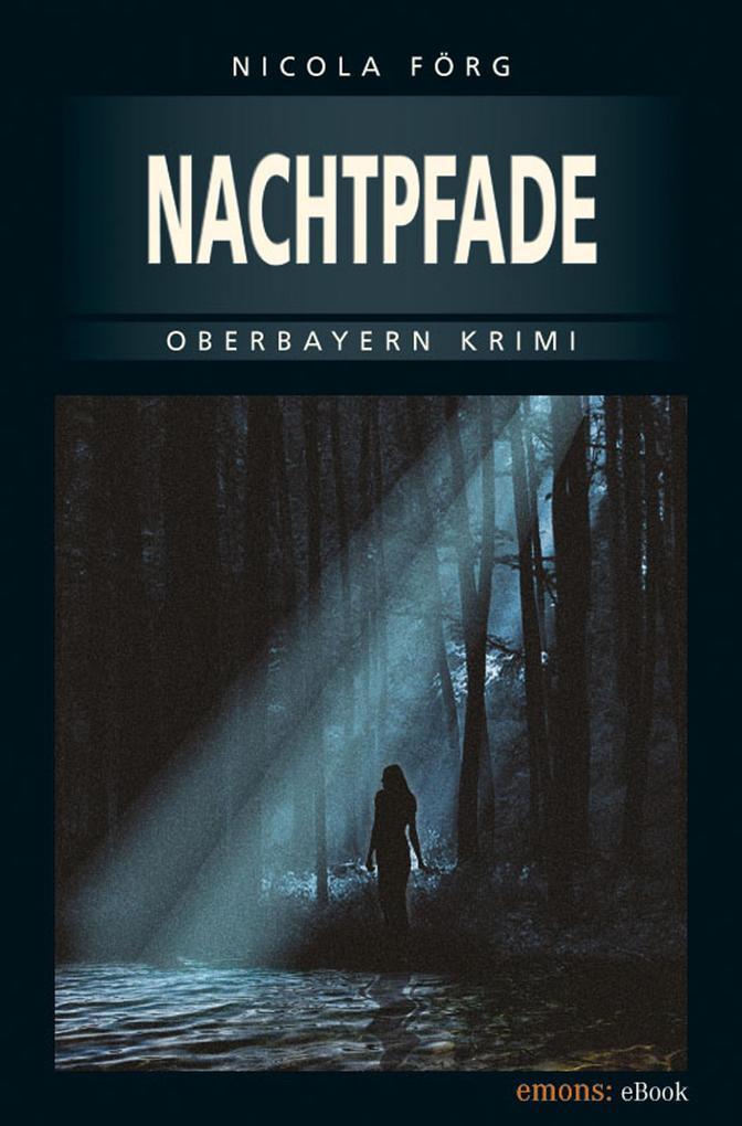 Nachtpfade als eBook von Nicola Förg