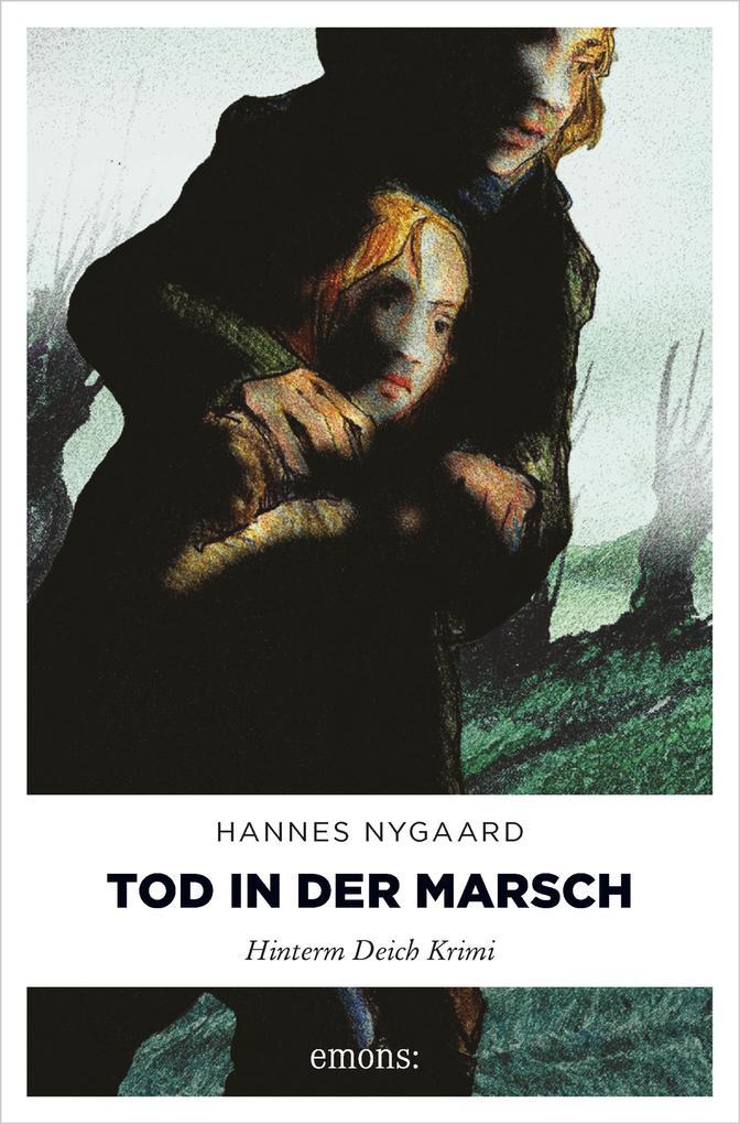 Tod in der Marsch als eBook von Hannes Nygaard