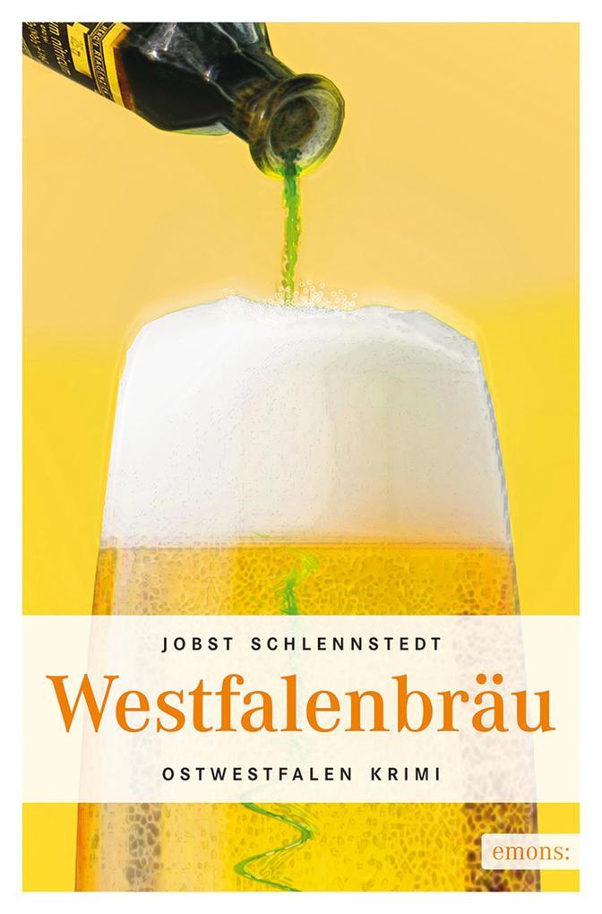 Westfalenbräu als eBook von Jobst Schlennstedt