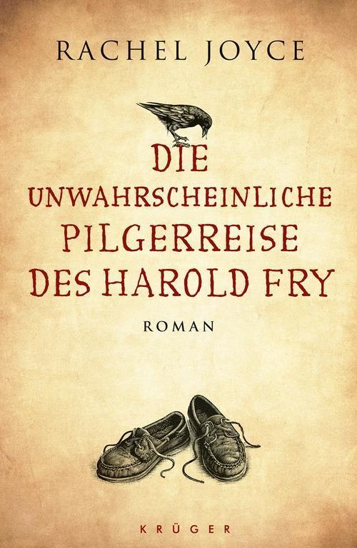 Die unwahrscheinliche Pilgerreise des Harold Fry als Buch von Rachel Joyce