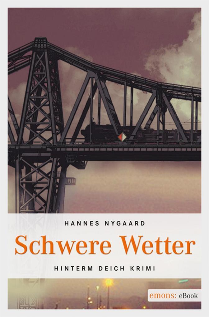 Schwere Wetter als eBook von Hannes Nygaard