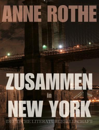 Zusammen in New York als Buch von Anne Rothe