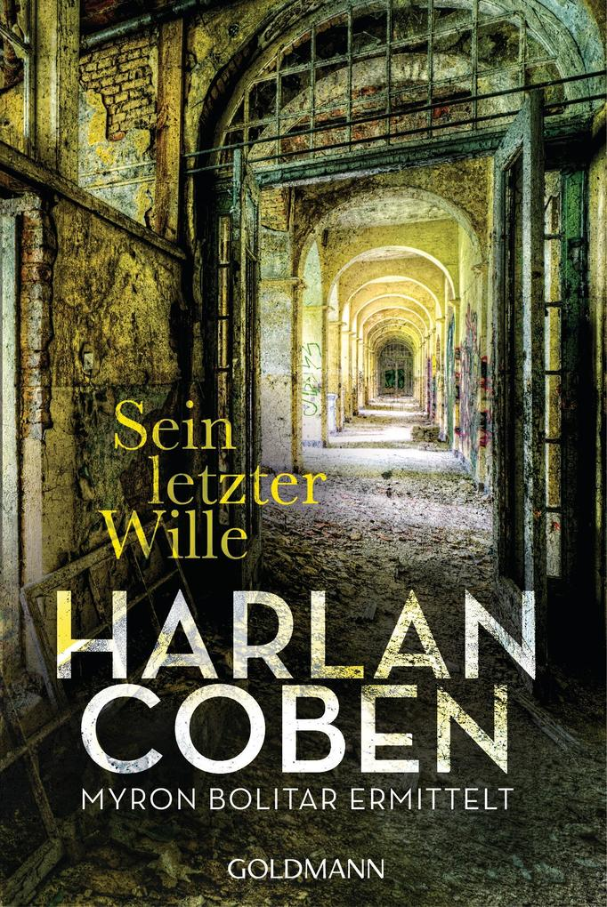Sein letzter Wille - Myron Bolitar ermittelt als eBook von Harlan Coben