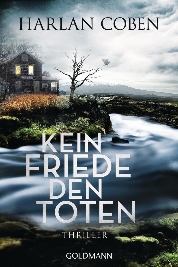 Kein Friede den Toten als eBook von Harlan Coben