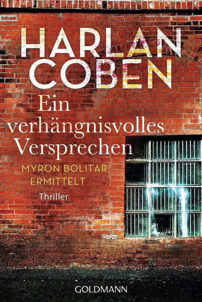 Ein verhängnisvolles Versprechen als eBook von Harlan Coben