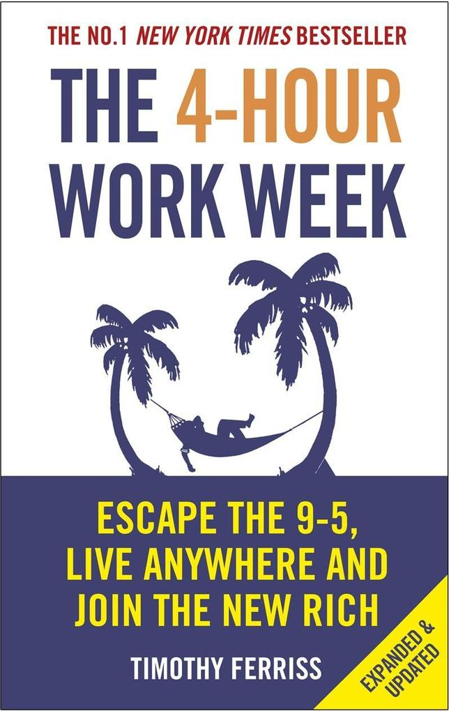 The 4-Hour Work Week als eBook von Timothy Ferriss