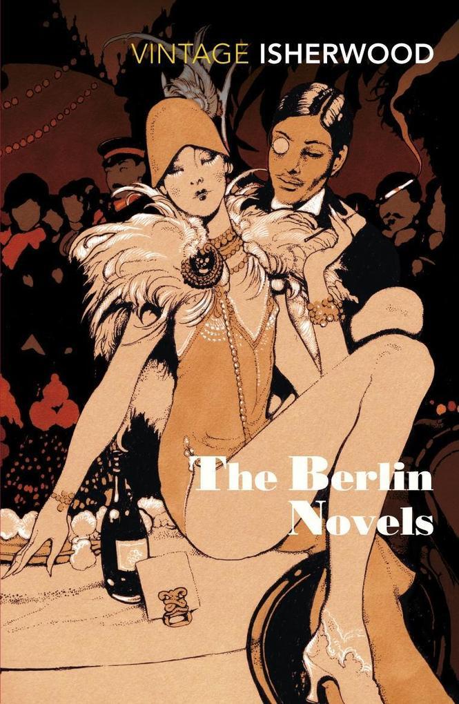 The Berlin Novels als eBook von Christopher Isherwood