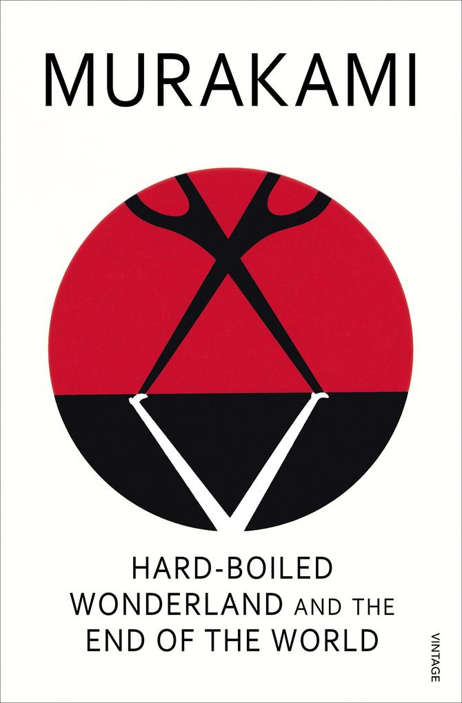 Hard-Boiled Wonderland And The End Of The World als eBook von Haruki Murakami