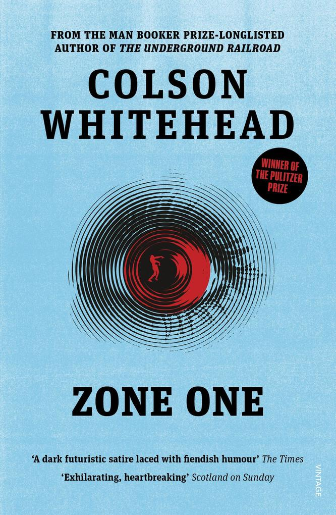 Zone One als eBook von Colson Whitehead