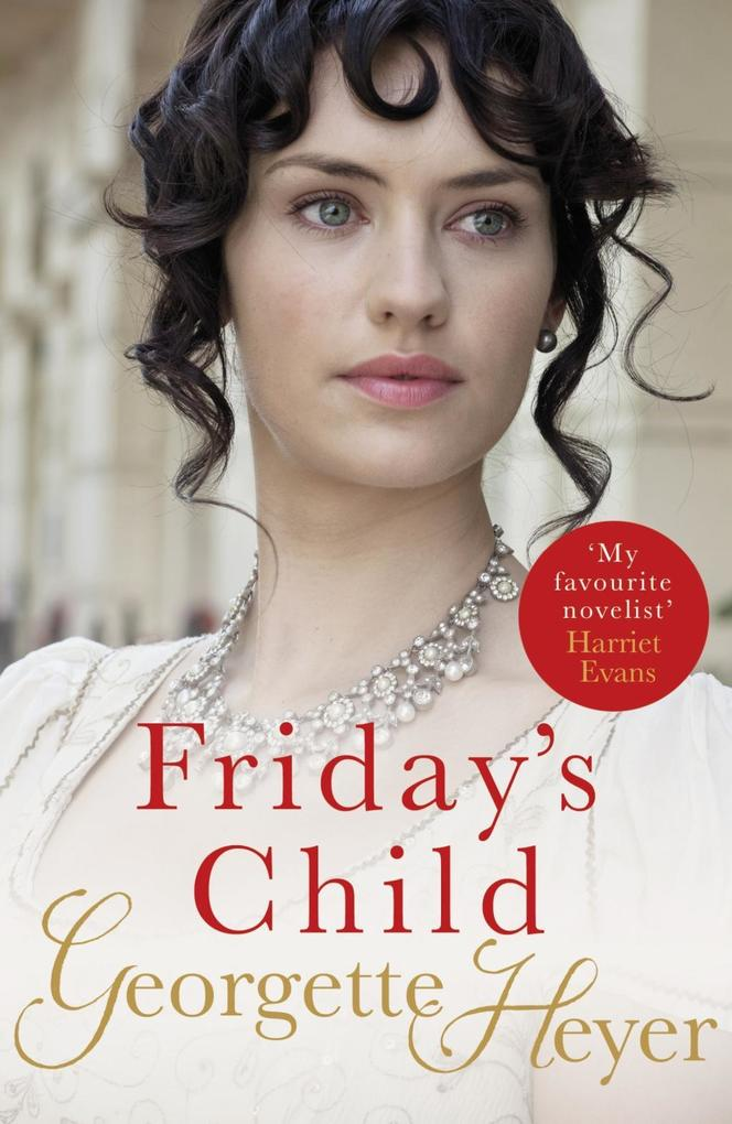 Friday's Child als eBook von Georgette Heyer