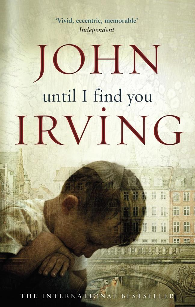 Until I Find You als eBook von John Irving