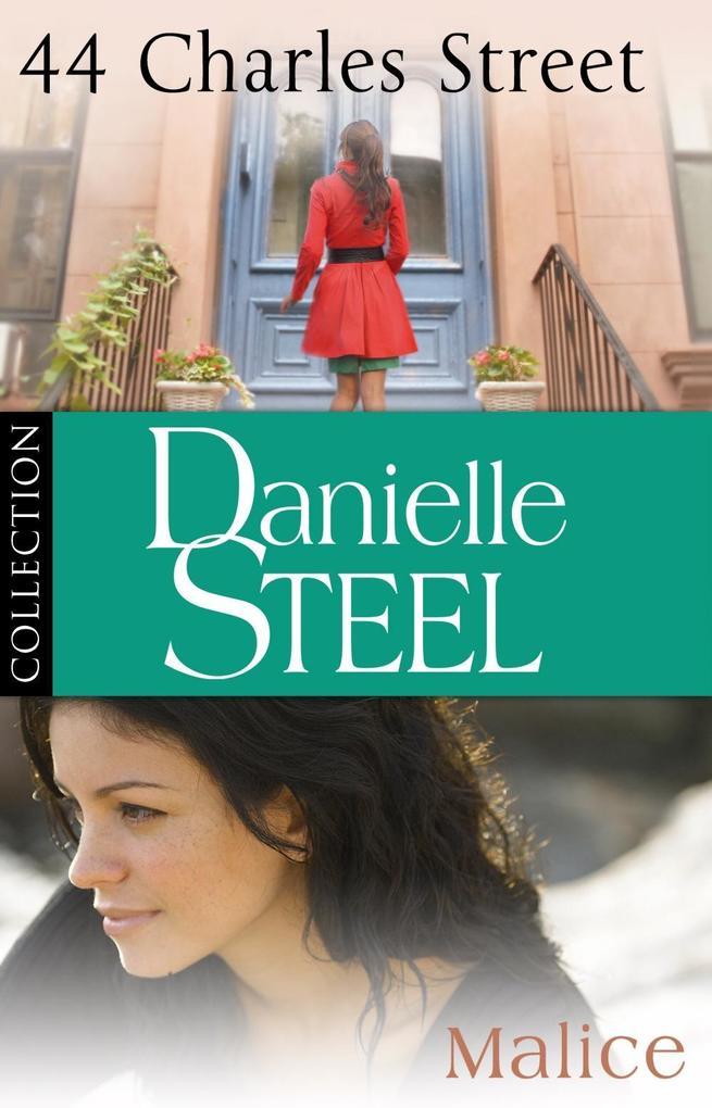 Danielle Steel: 44 Charles Street & Malice als eBook von Danielle Steel
