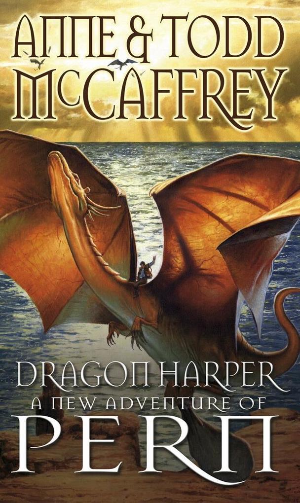 Dragon Harper als eBook von Anne McCaffrey, Todd McCaffrey
