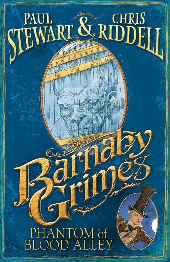 Barnaby Grimes: Phantom of Blood Alley als eBook von Chris Riddell, Paul Stewart