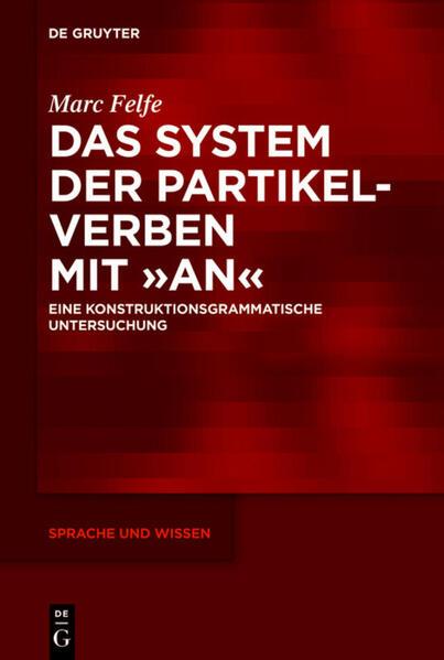 Das System der Partikelverben mit an als Buch von Marc Felfe