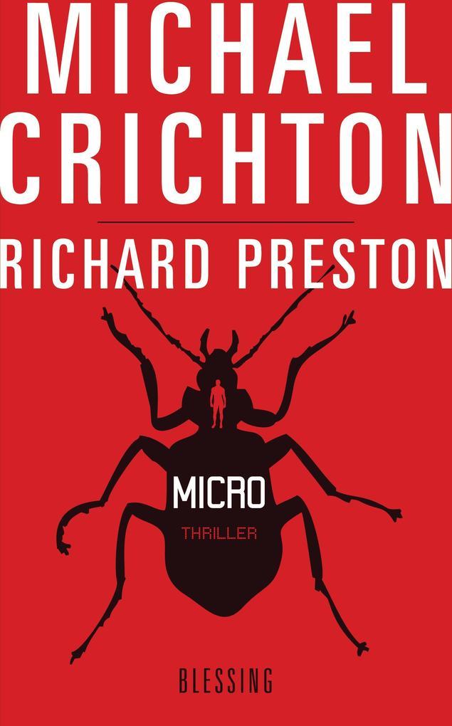Micro als eBook von Michael Crichton, Richard Preston