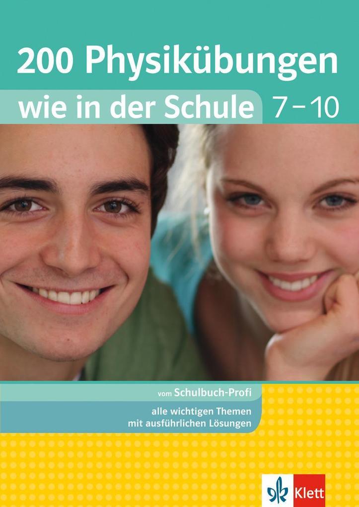 200 Physikübungen wie in der Schule 7 - 10 als Buch von Hanna Müller-Heer, Dirk Lehmann