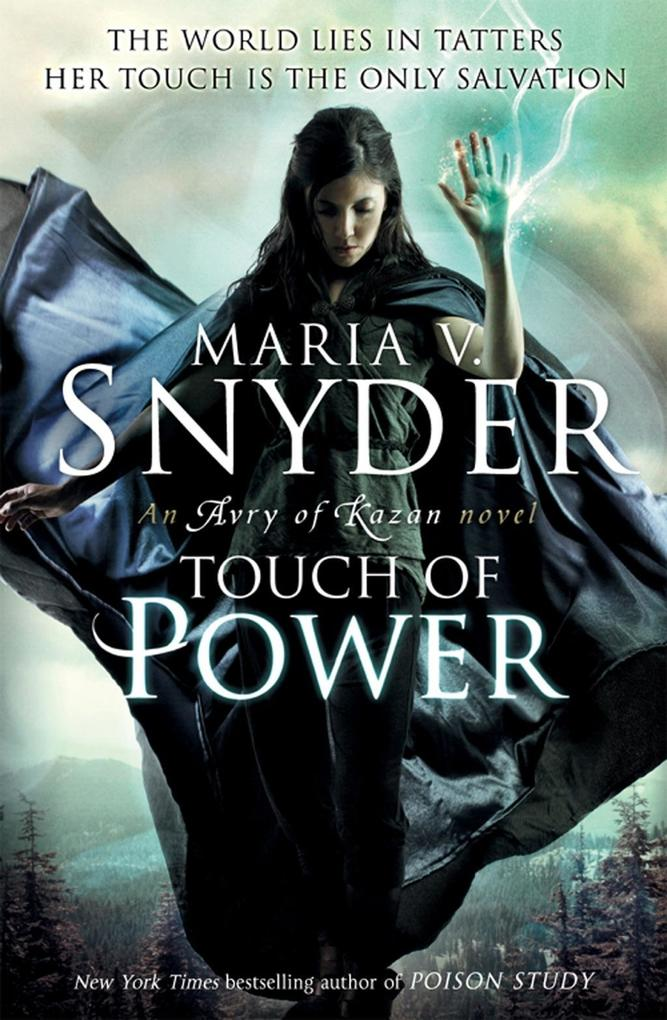 Touch of Power (An Avry of Kazan novel, Book 1) als eBook von Maria V. Snyder