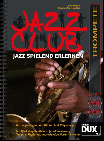 Jazz Club, Trompete (mit 2 CDs) als Buch von Andy Mayerl, Christian Wegscheider