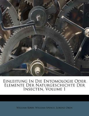 Einleitung In Die Entomologie Oder Elemente Der...