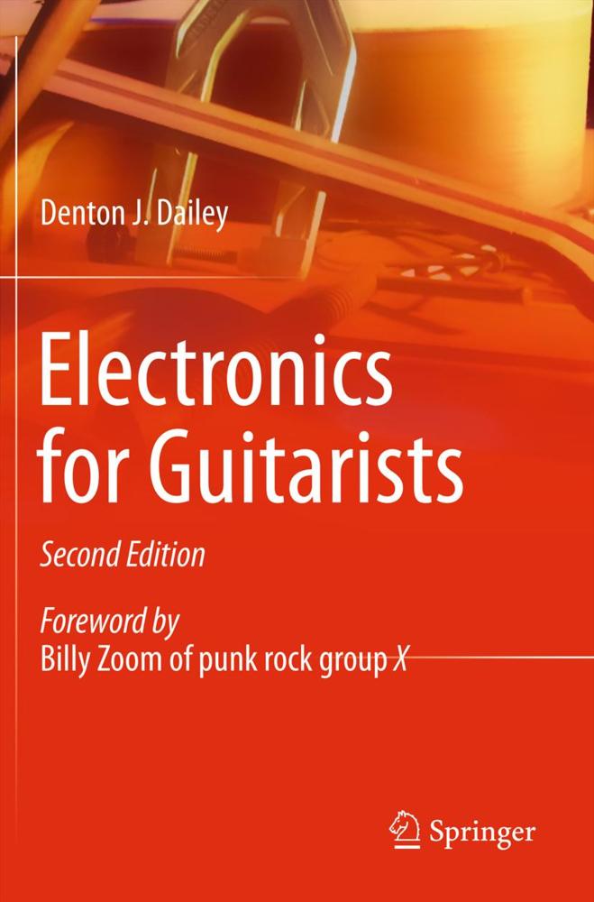 Electronics for Guitarists als Buch von Denton J. Dailey