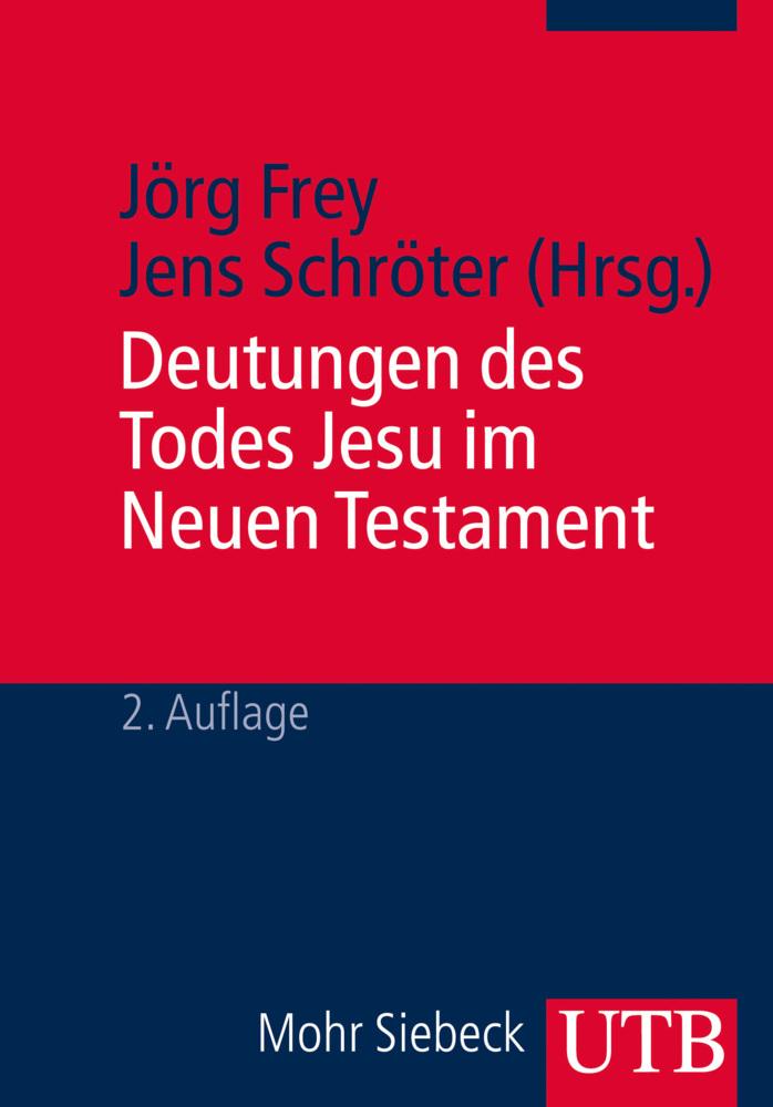 Deutungen des Todes Jesu im Neuen Testament als Buch von