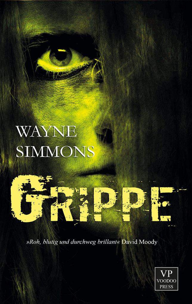 Grippe als eBook von Wayne Simmons
