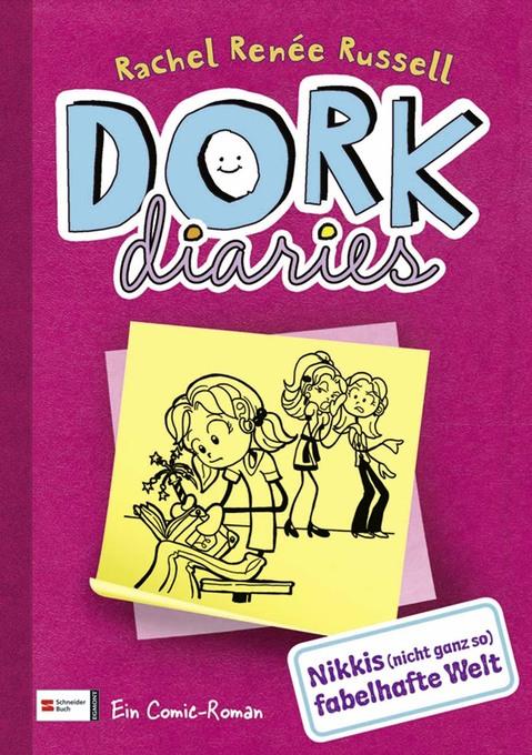 DORK Diaries, Band 01 als eBook von Rachel Renée Russell