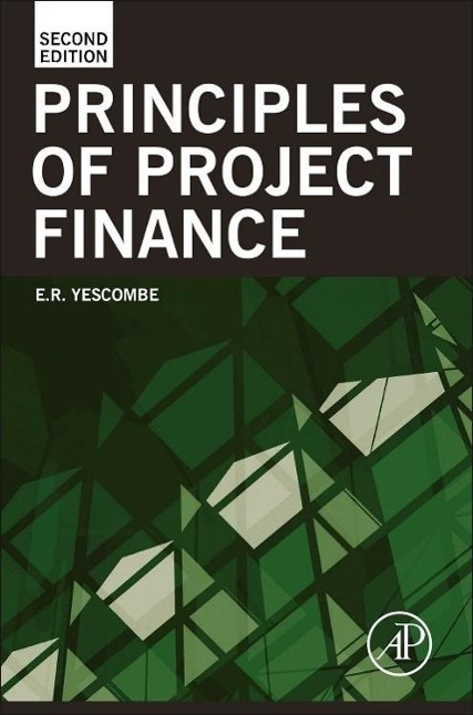 Principles of Project Finance als Buch von E. R. Yescombe