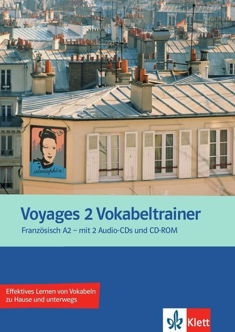 Voyages. Vokabeltrainer A2. Vokabelheft + 2 Aud...