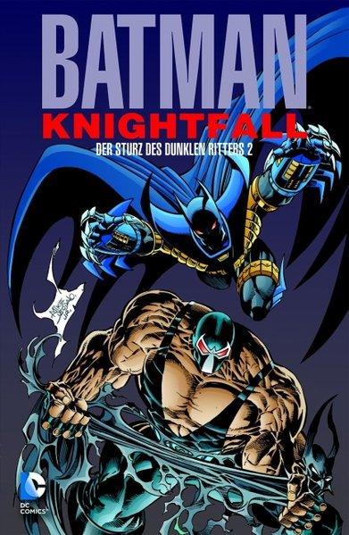 Batman: Knightfall 02. Der Sturz des Dunklen Ritters als Taschenbuch von Doug Moench, Chuck Dixon, Jim Aparo