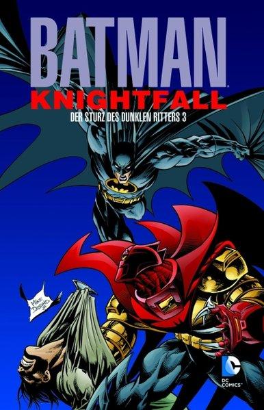 Batman: Knightfall 03. Der Sturz des Dunklen Ritters als Taschenbuch von Doug Moench, Chuck Dixon, Jim Aparo