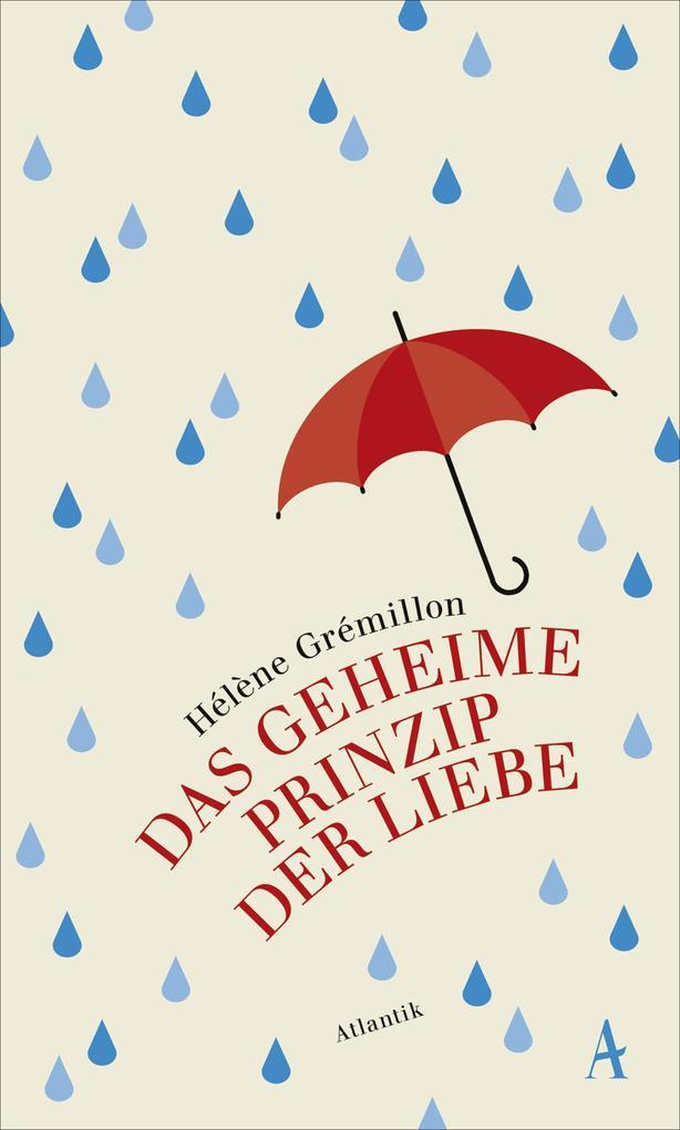 Das geheime Prinzip der Liebe als eBook von Hélène Grémillon