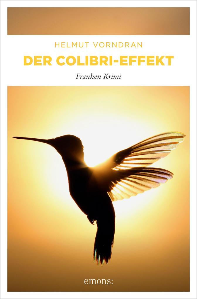 Der Colibri-Effekt als eBook von Helmut Vorndran