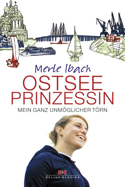 Ostseeprinzessin als eBook von Merle Ibach