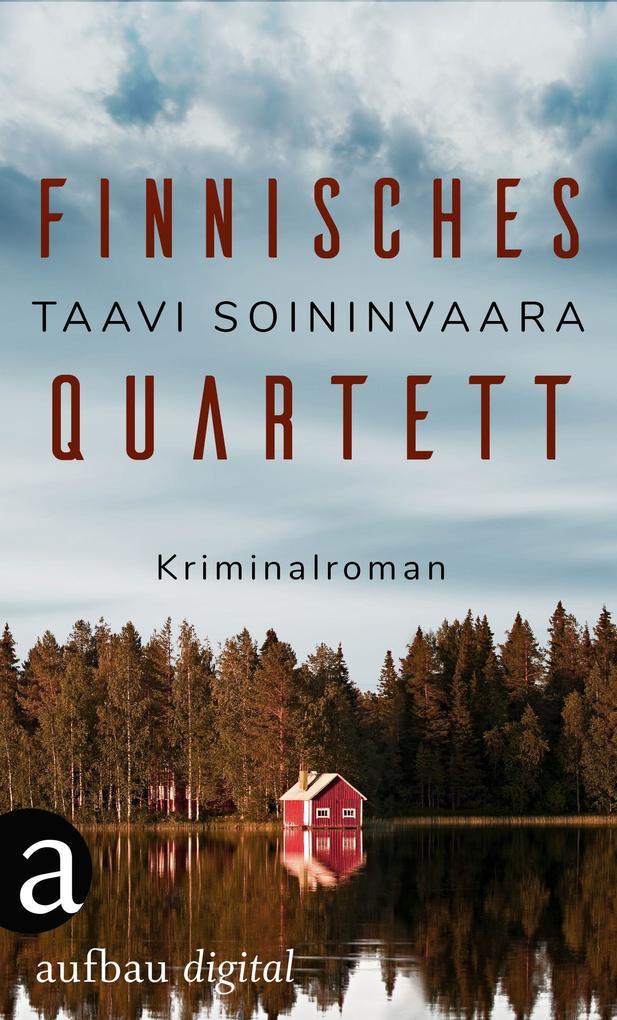 Finnisches Quartett als eBook von Taavi Soininvaara