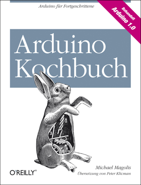 Arduino Kochbuch als Buch von Michael Margolis