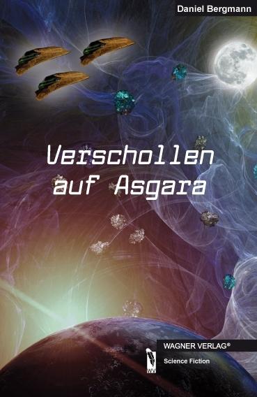 Verschollen auf Asgara als Taschenbuch von Daniel Bergmann