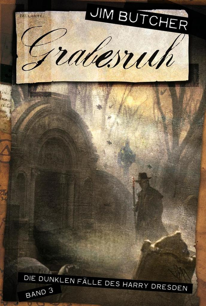 Harry Dresden 03. Grabesruh als eBook von Jim Butcher