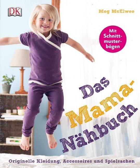 Das Mama-Nähbuch als Buch von Meg McElwee