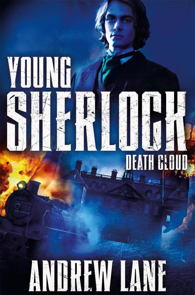 Young Sherlock Holmes: Death Cloud als eBook von Andrew Lane