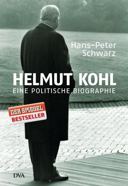 Helmut Kohl als Buch von Hans-Peter Schwarz