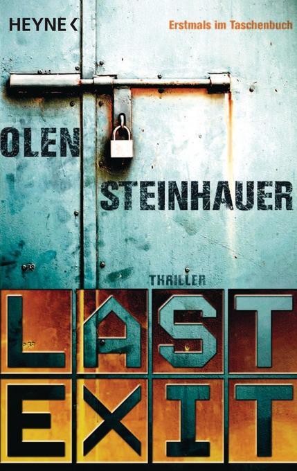 Last Exit als Taschenbuch von Olen Steinhauer